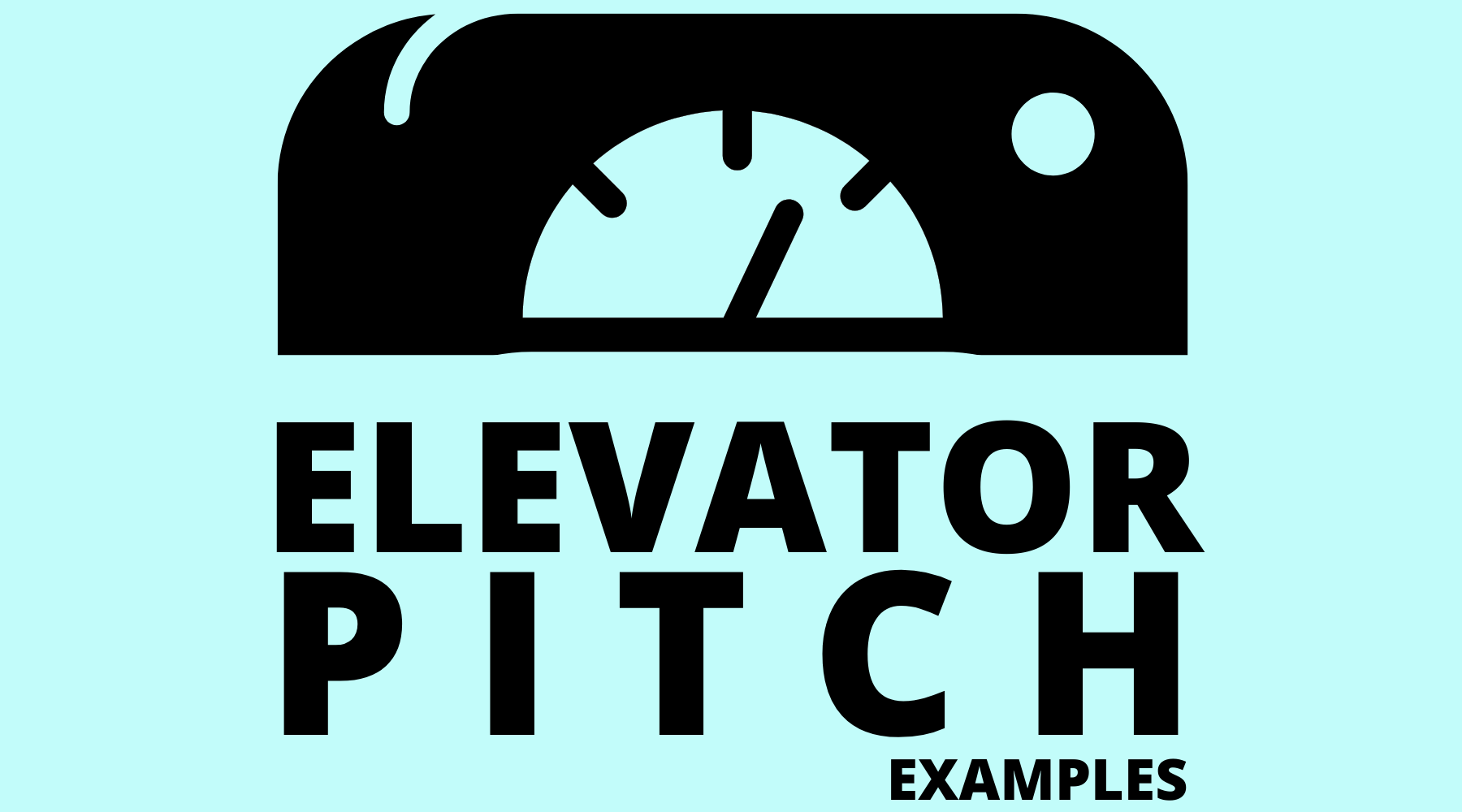 Examples of Elevator pitches and How It Can Prove to Be a Game Changer