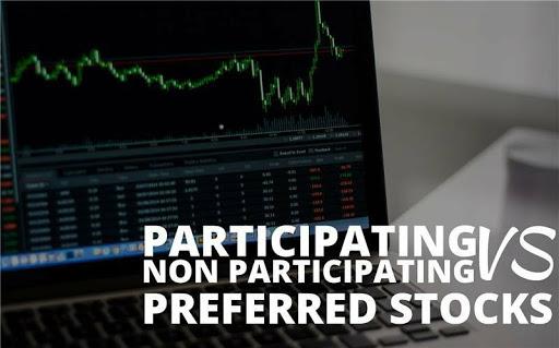 Participating vs Non-Participating preferred stock