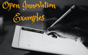 Open Innovation Examples